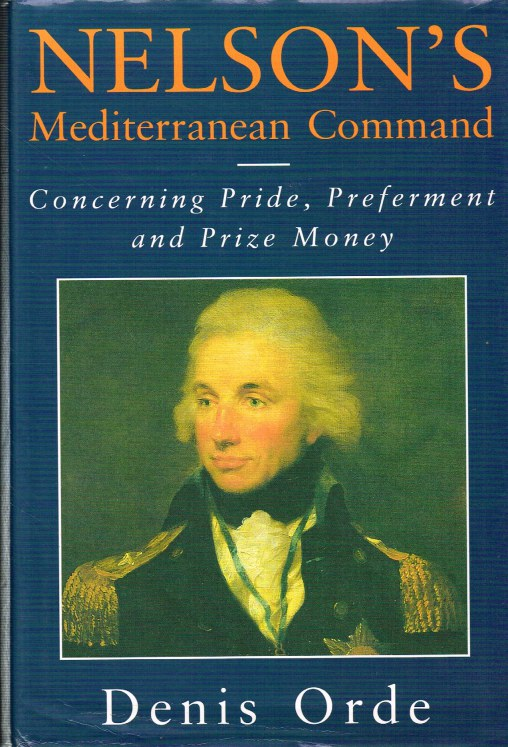 Image for NELSON'S MEDITERRANEAN COMMAND : CONCERNING PRIDE, PREFERMENT & PRIZE MONEY