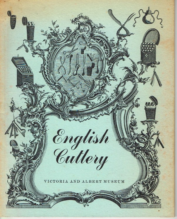 Image for ENGLISH CUTLERY : SIXTEENTH TO EIGHTEENTH CENTURY