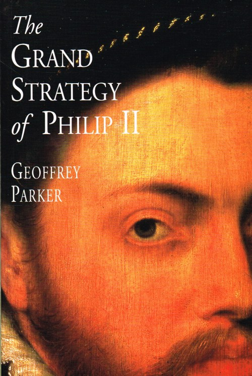 Image for THE GRAND STRATEGY OF PHILIP II