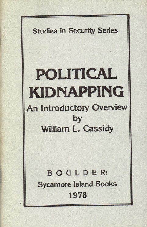 Image for POLITICAL KIDNAPPING: AN INTRODUCTORY OVERVIEW