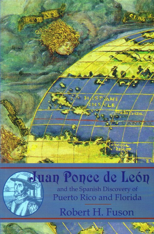 Image for JUAN PONCE DE LEON: AND THE SPANISH DISCOVERY OF PUERTO RICO AND FLORIDA