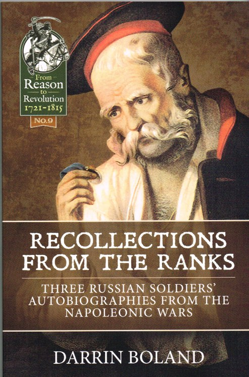 Image for RECOLLECTIONS FROM THE RANKS : THREE RUSSIAN SOLDIERS' AUTOBIOGRAPHIES FROM THE NAPOLEONIC WARS