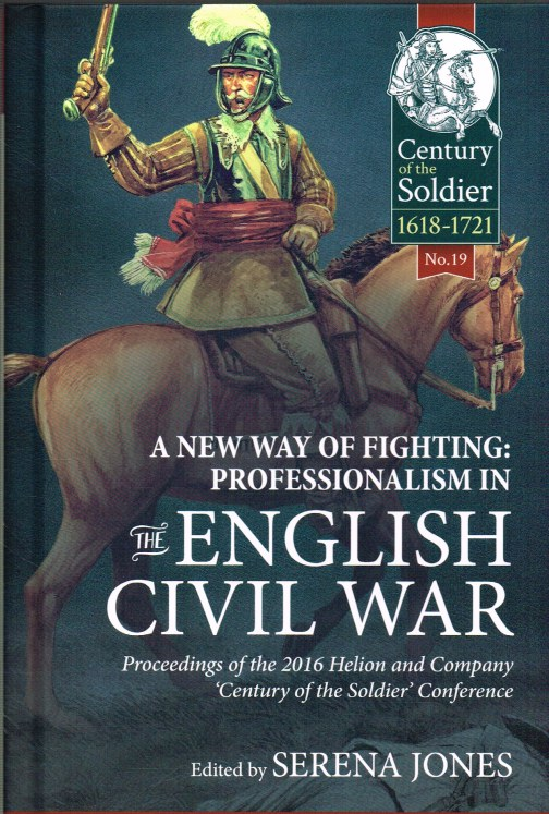 Image for A NEW WAY OF FIGHTING : PROFESSIONALISM IN THE ENGLISH CIVIL WAR