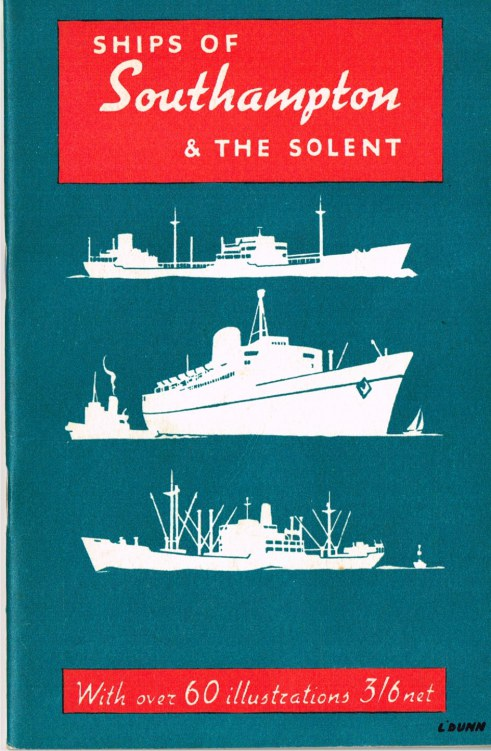 Image for SHIPS OF SOUTHAMPTON & THE SOLENT (4TH EDITION)