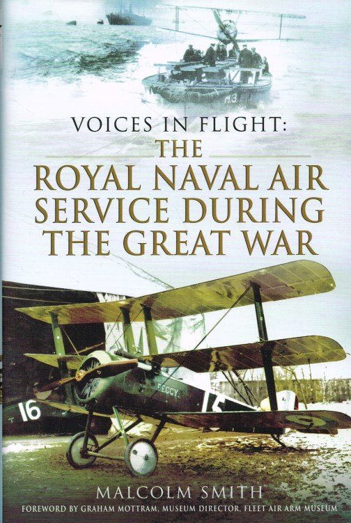 Image for VOICES IN FLIGHT: THE ROYAL NAVAL AIR SERVICE DURING THE GREAT WAR
