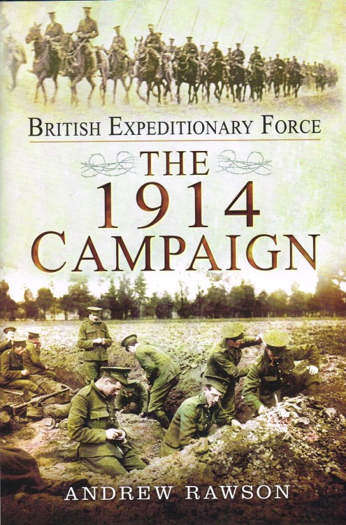 Image for BRITISH EXPEDITIONARY FORCE : THE 1914 CAMPAIGN