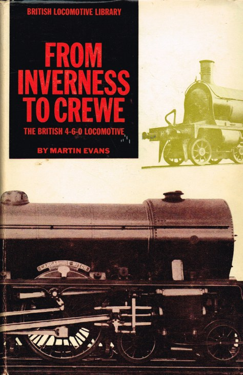 Image for INVERNESS TO CREWE : THE BRITISH 4-6-0 LOCOMOTIVE