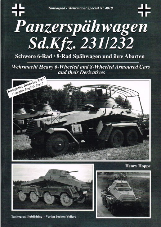 Image for PANZERSPAHWAGEN SD.KFZ. 231/232 : WEHRMACHT HEAVY 6-WHEELED AND 8-WHEELED ARMOURED CARS AND THEIR DERIVATIVES
