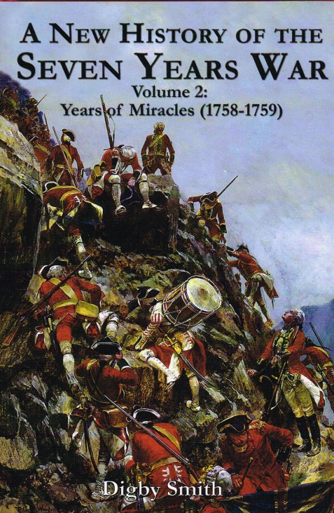 Image for A NEW HISTORY OF THE SEVEN YEARS WAR VOLUME 2: YEARS OF MIRACLES (1758-1759)