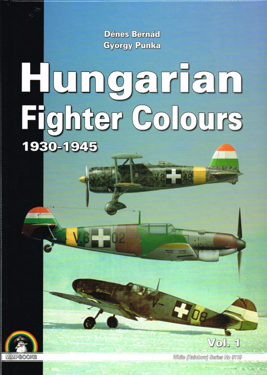 Image for HUNGARIAN FIGHTER COLOURS 1930-1945