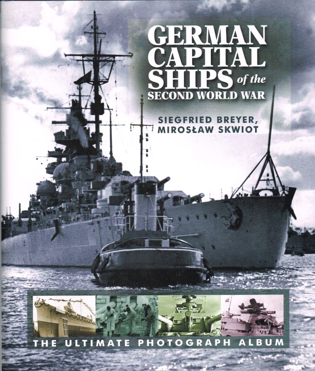 Image for GERMAN CAPITAL SHIPS OF THE SECOND WORLD WAR