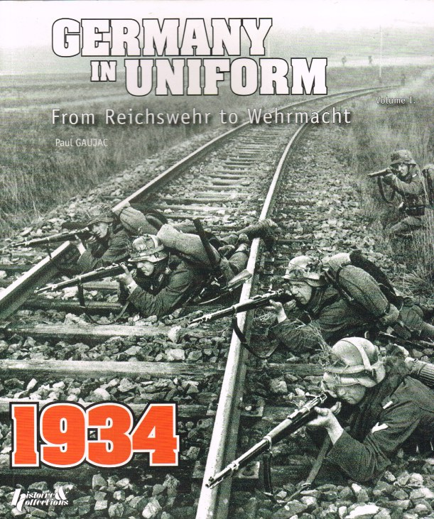 Image for GERMANY IN UNIFORM VOLUME I : FROM REICHSWEHR TO WEHRMACHT 1933-35