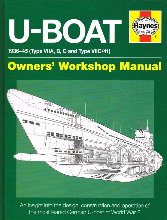 Image for U-BOAT 1936-45 (TYPE VIIA, B, C AND TYPE VIIC/41) OWNERS' WORKSHOP MANUAL