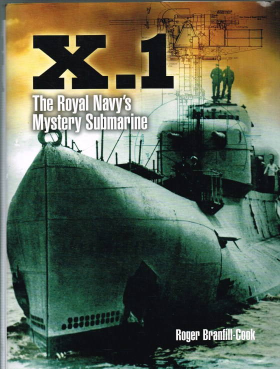 Image for X.1 THE ROYAL NAVY'S MYSTERY SUBMARINE
