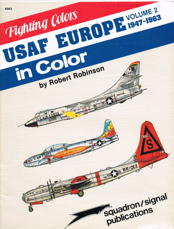 Image for FIGHTING COLORS: USAF EUROPE IN COLOR VOLUME 2 1947-1963
