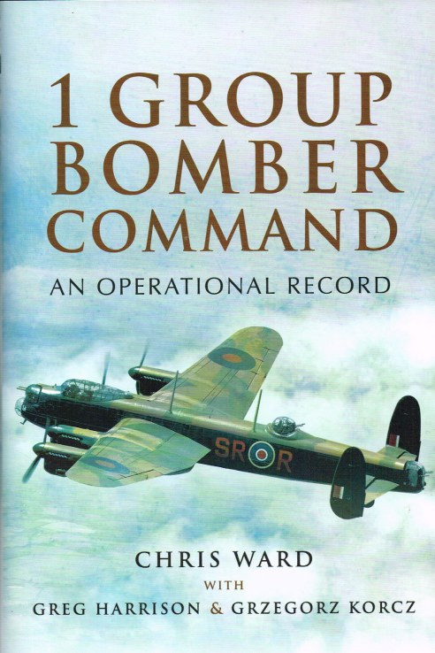 Image for 1 GROUP BOMBER COMMAND : AN OPERATIONAL RECORD