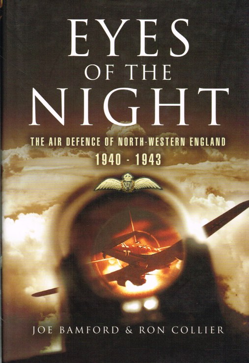 Image for EYES OF THE NIGHT: THE AIR DEFENCE OF NORTH-WESTERN ENGLAND 1940-1943