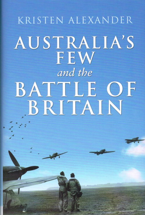 Image for AUSTRALIA'S FEW AND THE BATTLE OF BRITAIN