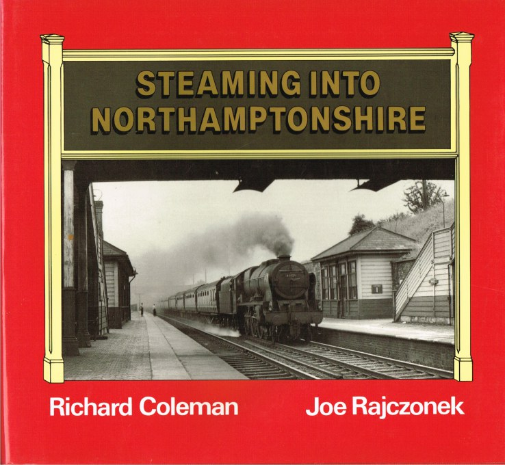 Image for STEAMING INTO NORTHAMPTONSHIRE