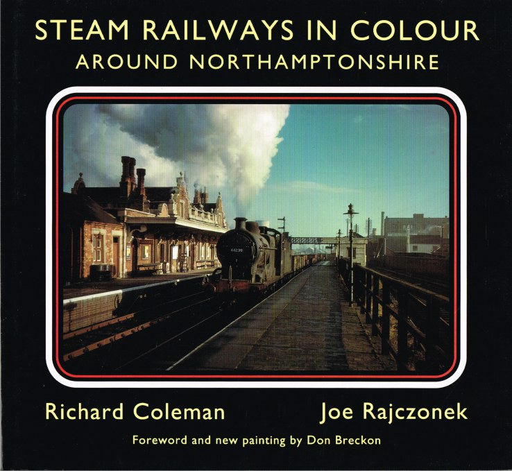 Image for STEAM RAILWAYS IN COLOUR AROUND NORTHAMPTONSHIRE