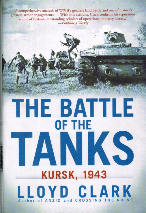 Image for THE BATTLE OF THE TANKS : KURSK, 1943