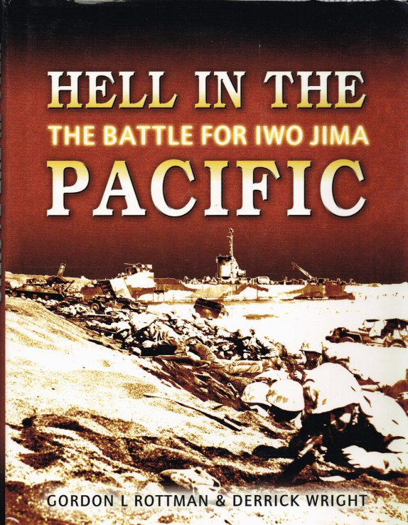 Image for HELL IN THE PACIFIC : THE BATTLE OF IWO JIMA