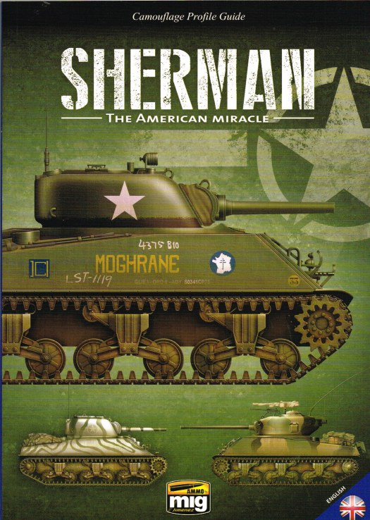 Image for CAMOUFLAGE PROFILE GUIDE: SHERMAN THE AMERICAN MIRACLE