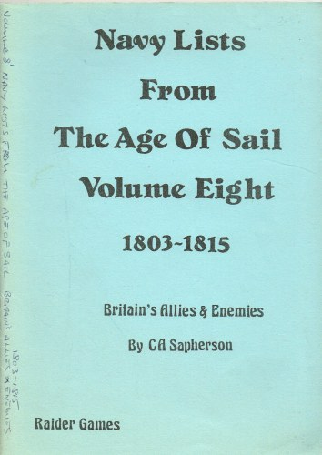 Image for NAVY LISTS FROM THE AGE OF SAIL : VOLUME EIGHT: BRITAIN'S ALLIES & ENEMIES 1803-1815