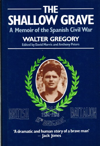 Image for THE SHALLOW GRAVE: A MEMOIR OF THE SPANISH CIVIL WAR