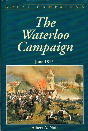 Image for THE WATERLOO CAMPAIGN JUNE 1815