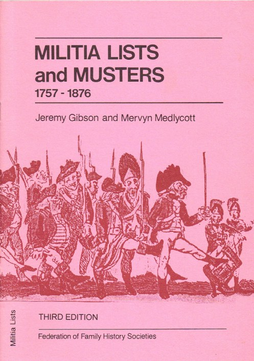 Image for MILITIA LISTS AND MUSTERS 1757-1876 : A DIRECTORY OF HOLDINGS IN THE BRITISH ISLES (THIRD EDITION)