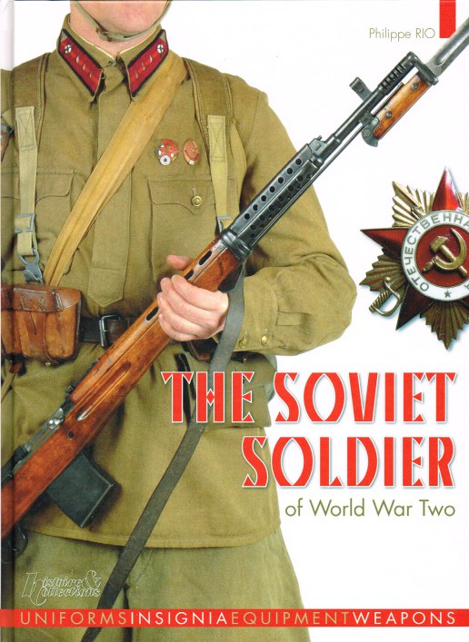 Image for THE SOVIET SOLDIER OF WORLD WAR TWO