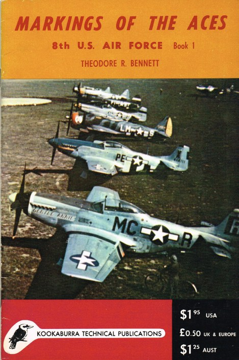 Image for MARKINGS OF THE ACES 8TH US AIR FORCE: BOOK 1