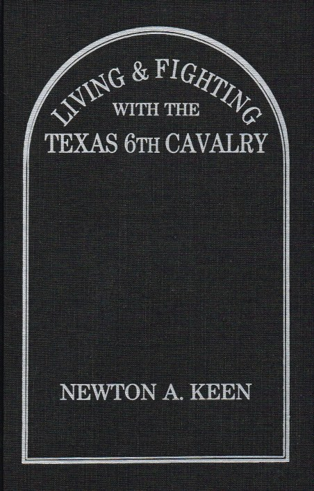 Image for LIVING & FIGHTING WITH THE TEXAS 6TH CAVALRY