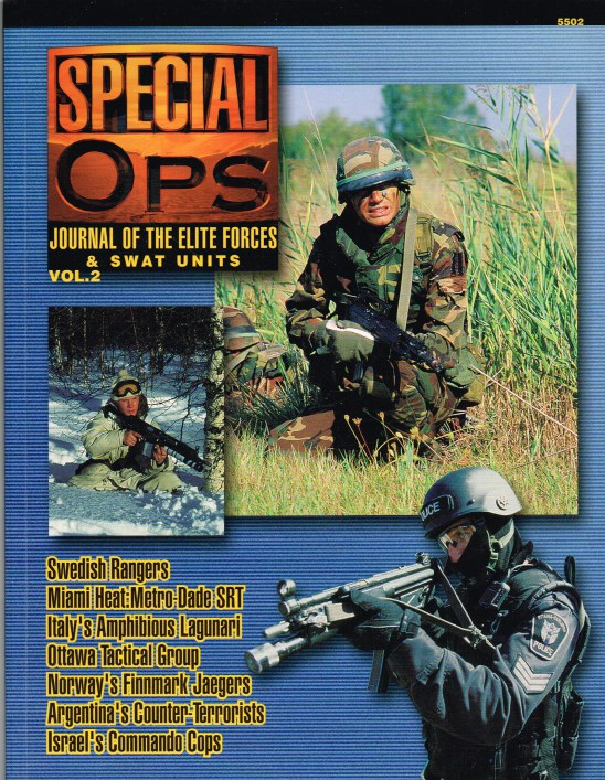 Image for SPECIAL OPS : JOURNAL OF THE ELITE FORCES & SWAT UNITS VOL.2