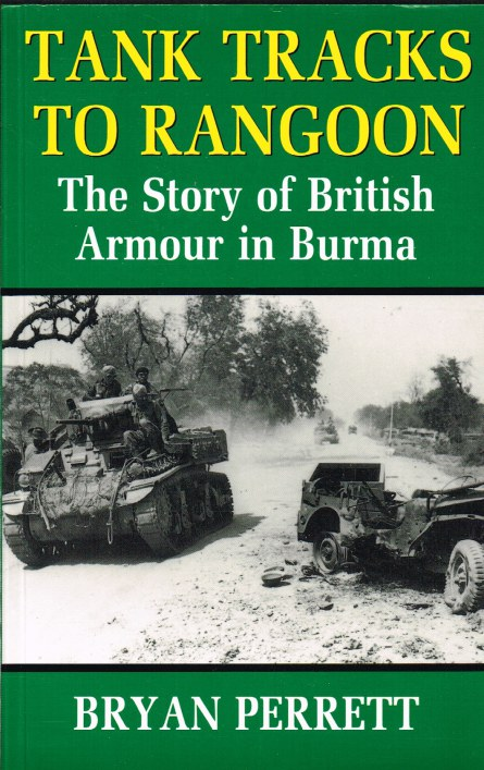 Image for TANK TRACKS TO RANGOON: THE STORY OF BRITISH ARMOUR IN BURMA