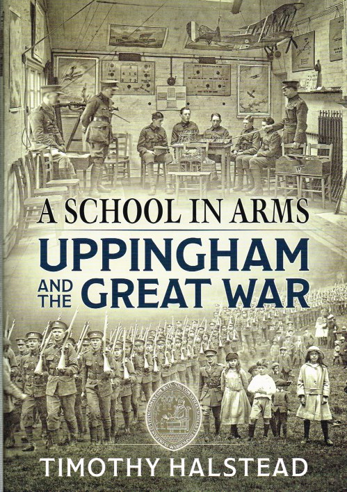 Image for A SCHOOL IN ARMS : UPPINGHAM AND THE GREAT WAR