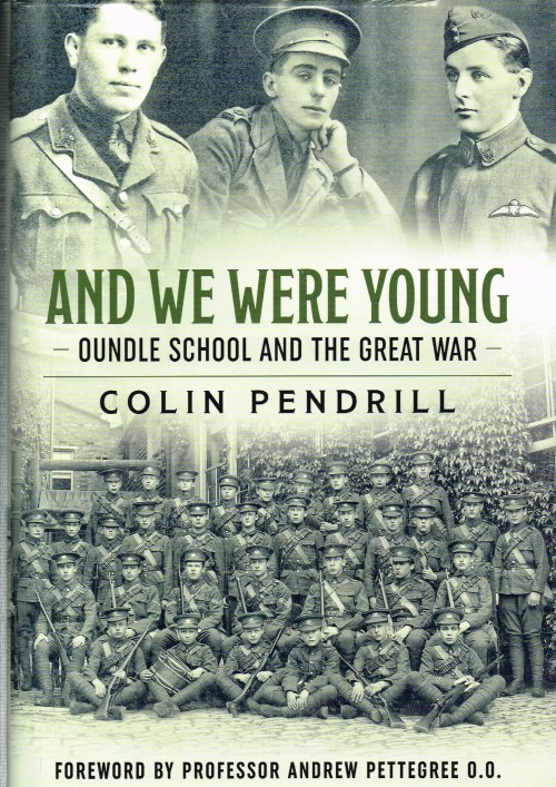 Image for AND WE WERE YOUNG : OUNDLE SCHOOL AND THE GREAT WAR