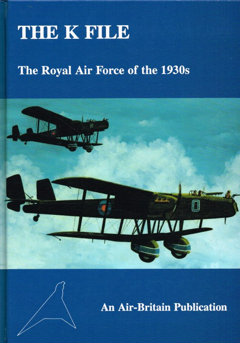 Image for THE K FILE : THE ROYAL AIR FORCE OF THE 1930S