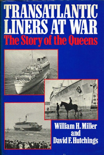 Image for TRANSATLANTIC LINERS AT WAR : THE STORY OF THE QUEENS