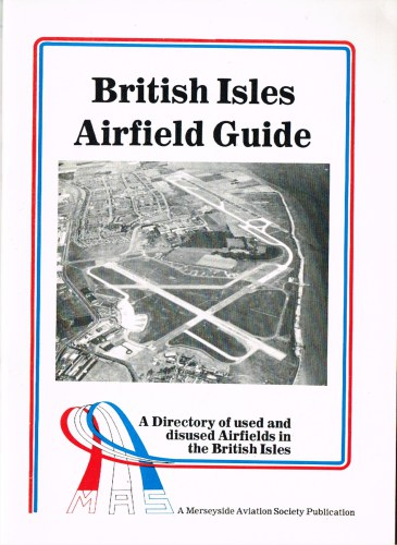 Image for BRITISH ISLES AIRFIELD GUIDE (8TH EDITION)