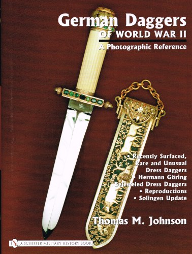 Image for GERMAN DAGGERS OF WORLD WAR II: A PHOTOGRAPHIC REFERENCE : VOLUME FOUR
