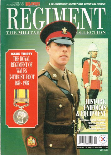 Image for REGIMENT: ISSUE THIRTY - THE ROYAL REGIMENT OF WALES (24TH / 41ST) FOOT 1689-1998