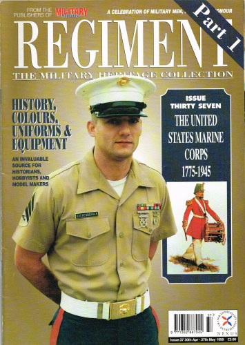 Image for REGIMENT: ISSUE THIRTY SEVEN - THE UNITED STATES MARINE CORPS PART 1: 1775-1945