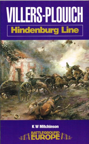 Image for HINDENBURG LINE : VILLERS-PLOUICH AND THE FIVE RIDGES