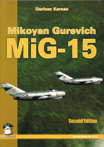 Image for MIKOYAN GUREVICH MIG-15 (SECOND EDITION)