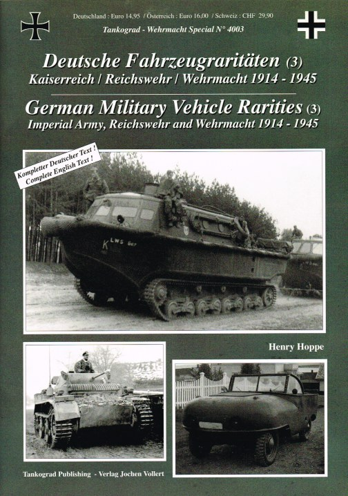 Image for GERMAN MILITARY VEHICLE RARITIES NO.3: IMPERIAL ARMY, REICHSWEHR AND WEHRMACHT 1914-1945