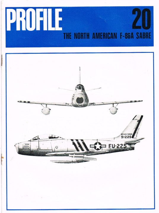 Image for AIRCRAFT IN PROFILE 20: THE NORTH AMERICAN F-86A SABRE
