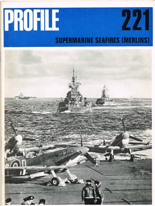 Image for AIRCRAFT IN PROFILE 221: SUPERMARINE SEAFIRES (MERLINS)