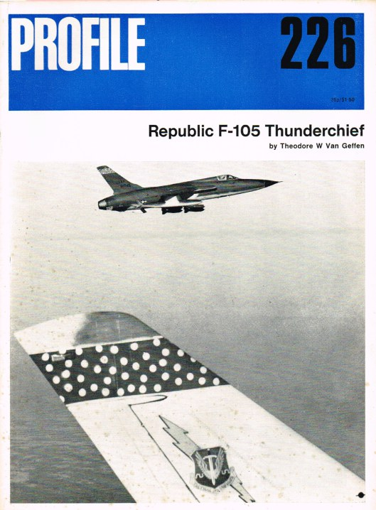 Image for AIRCRAFT PROFILE 226: REPUBLIC F-105 THUNDERCHIEF